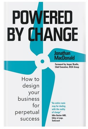 How to design your business for change