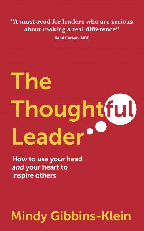 the thoughtful leader - Mindy Gibbins-Klein