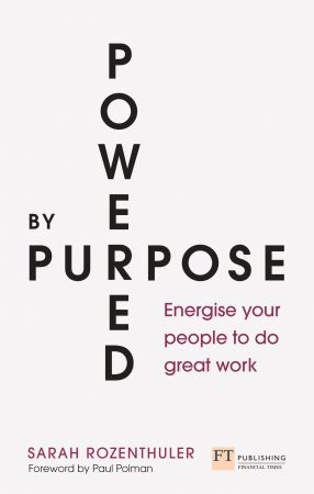 Sarah Rozenthuler book Powered by Purpose: Energise your people to do great work